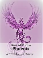 Rise of Purple Phoenix