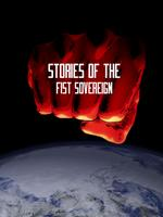 Stories of the Fist Sovereign