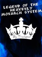 Legend of the Heavenly Monarch System