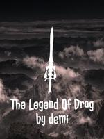 The Legend Of Drog