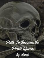 Path To Become the Pirate Queen