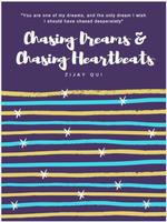 Chasing Dreams and Chasing Heartbeats